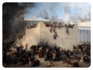 DESTRUCTION OF I TEMPLE - BABYLONIANS